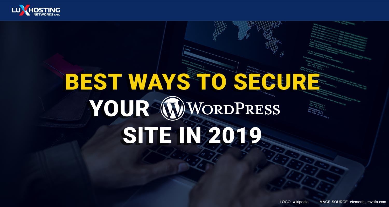 Best ways to Secure WordPress Sites in 2019