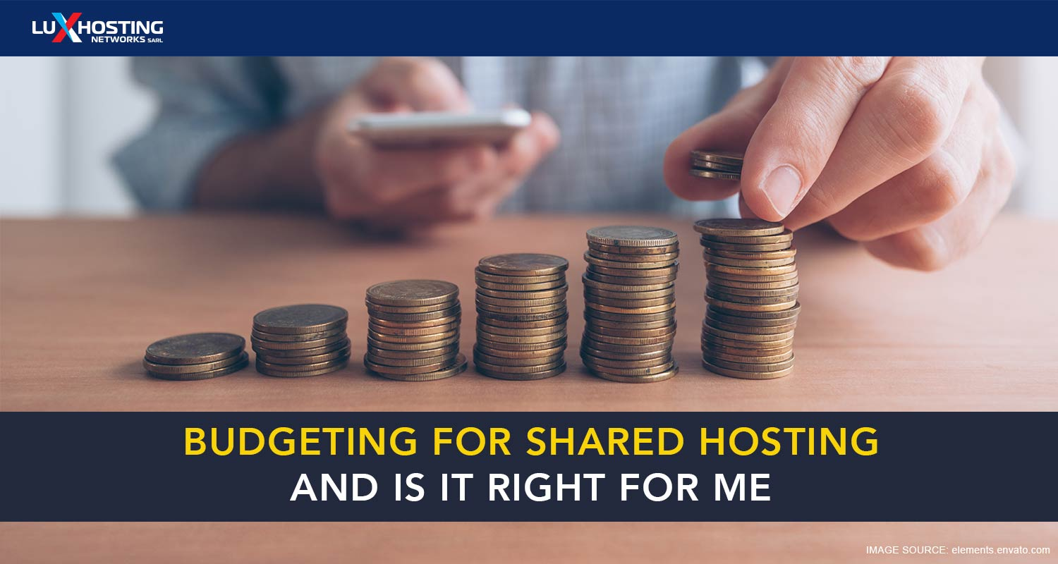 Budgeting for Shared Hosting: Is It Right for Me?
