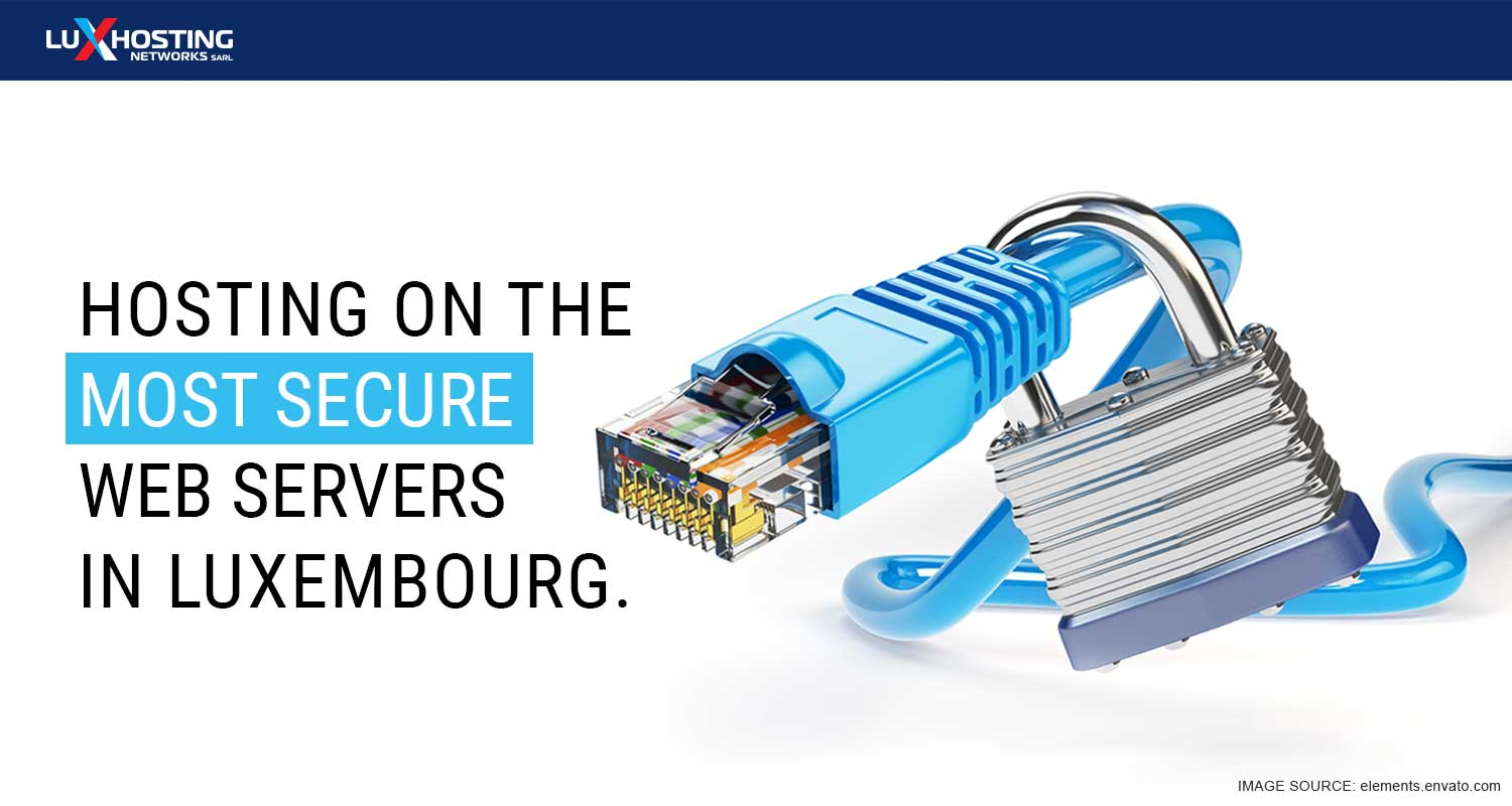 Website Security: Most secured web servers in Luxembourg