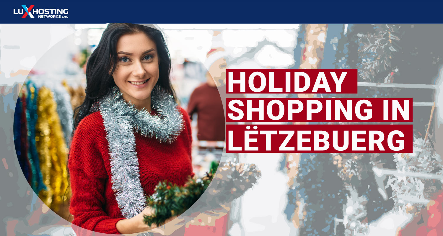 Holiday Shopping tips to get customers in Luxembourg
