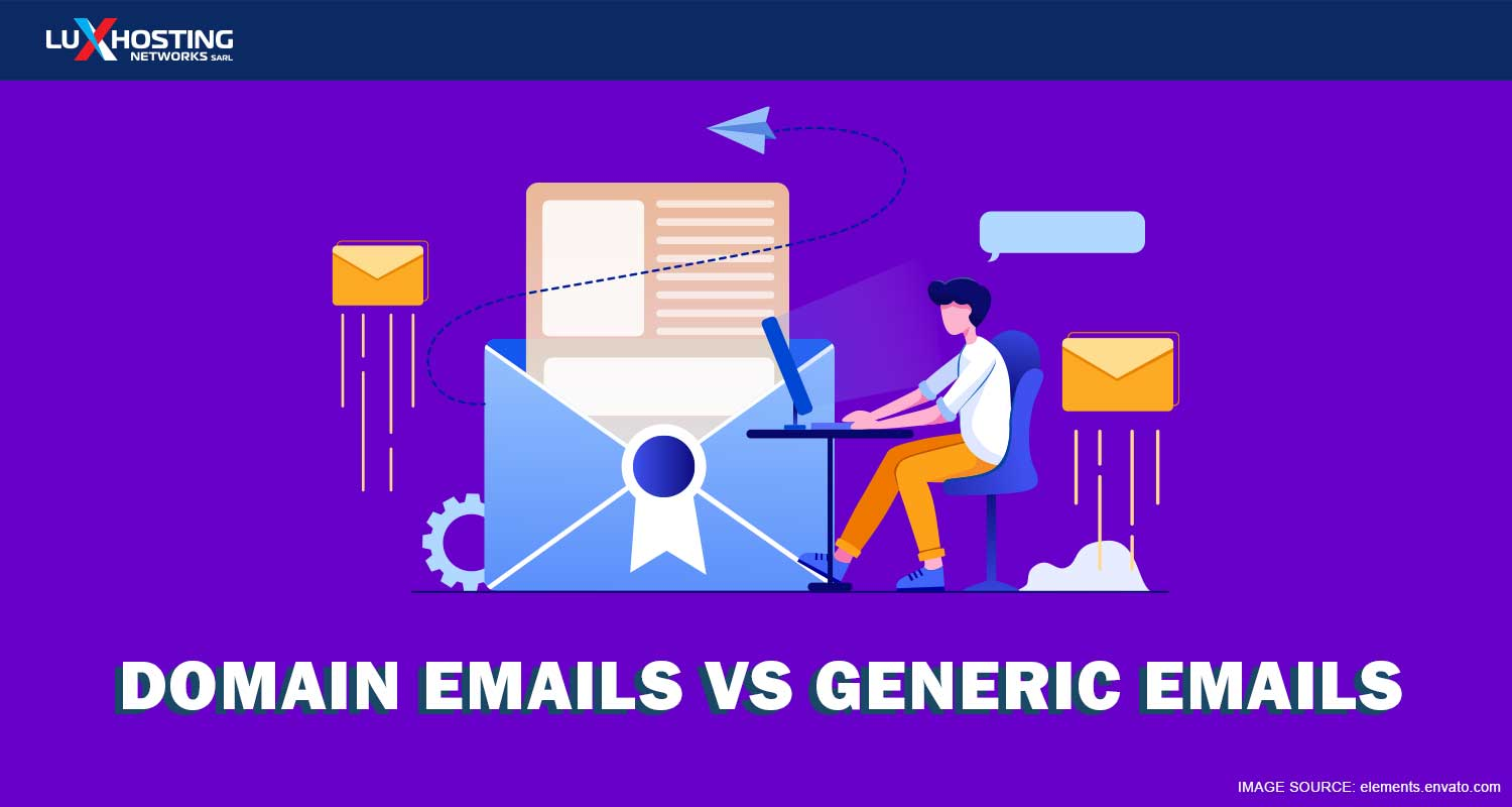 Domain Emails versus Generic Emails: Which is Better?