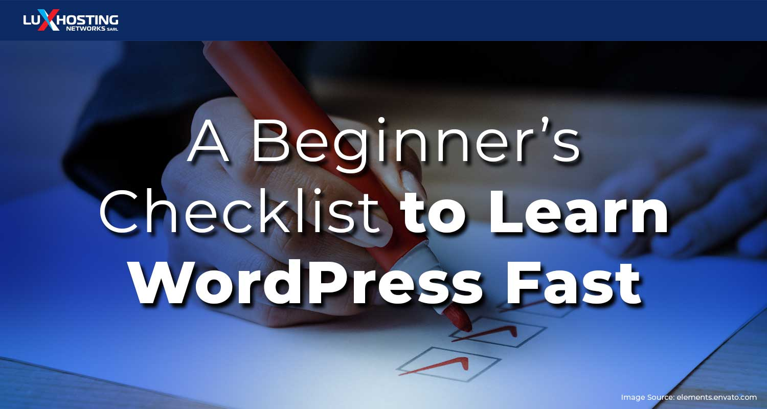 A Beginner's Checklist to Learn WordPress Fast