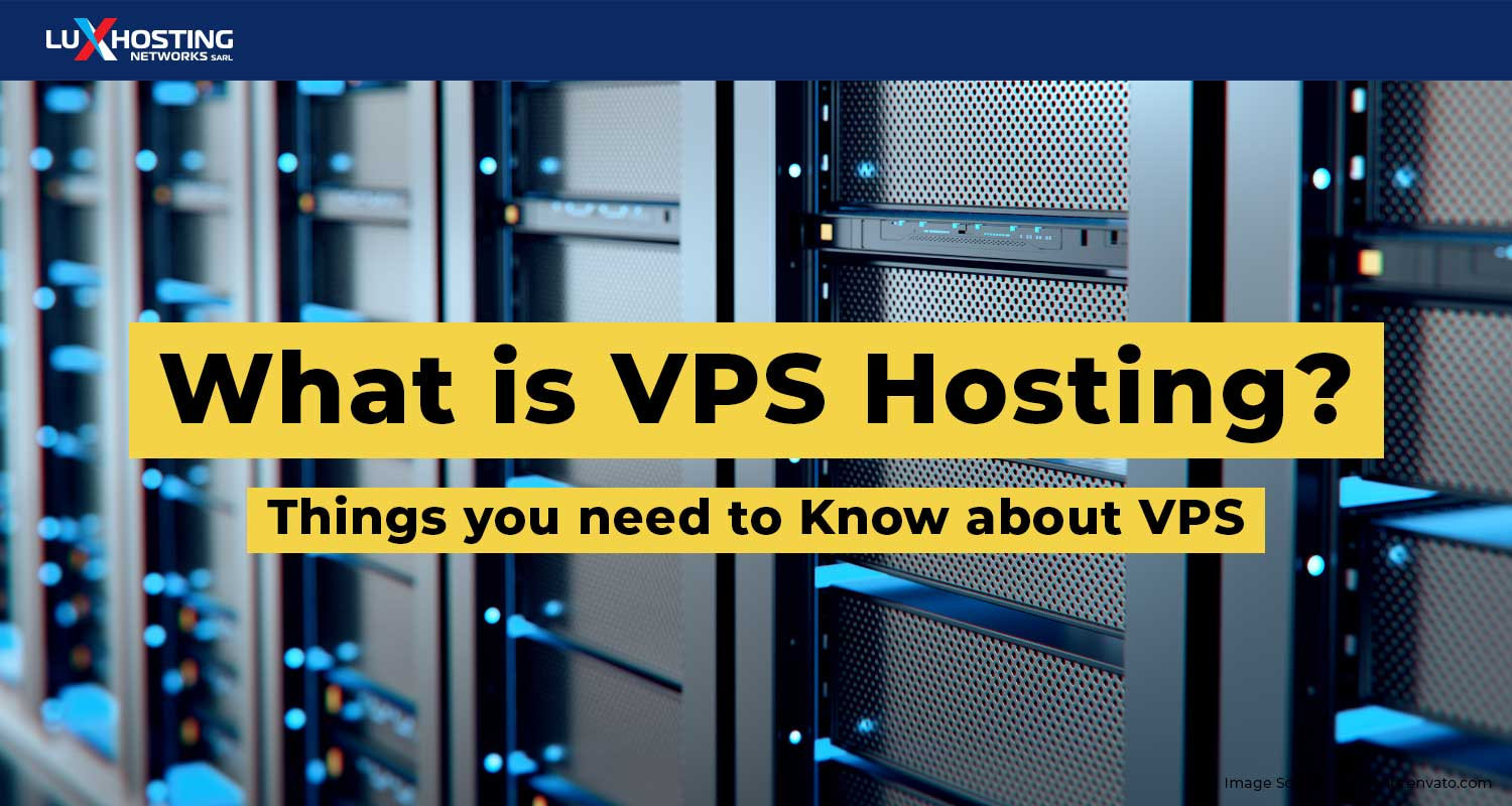 What is VPS Hosting? 5 Things You Need to Know