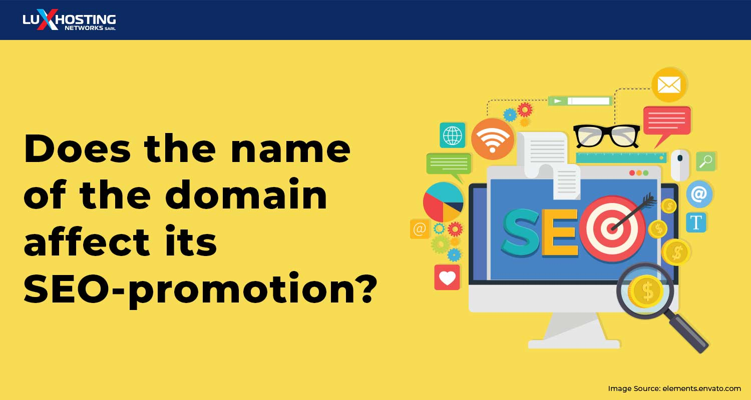 Does The Name Of The Domain Affect Its SEO-Promotion?