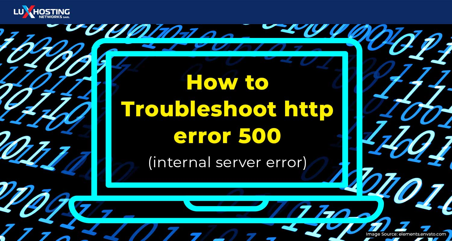 How to Troubleshoot HTTP Error 500