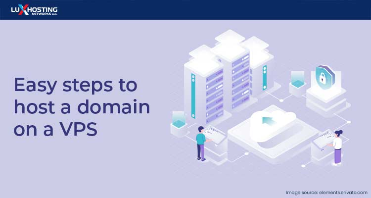 Easy Steps to Host a Domain on a VPS